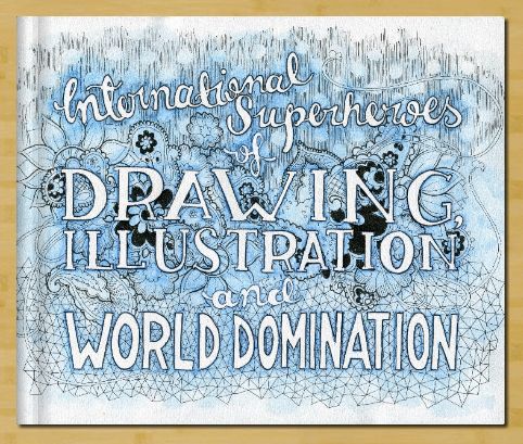 International Superheroes of Drawing, Illustration and World Domination