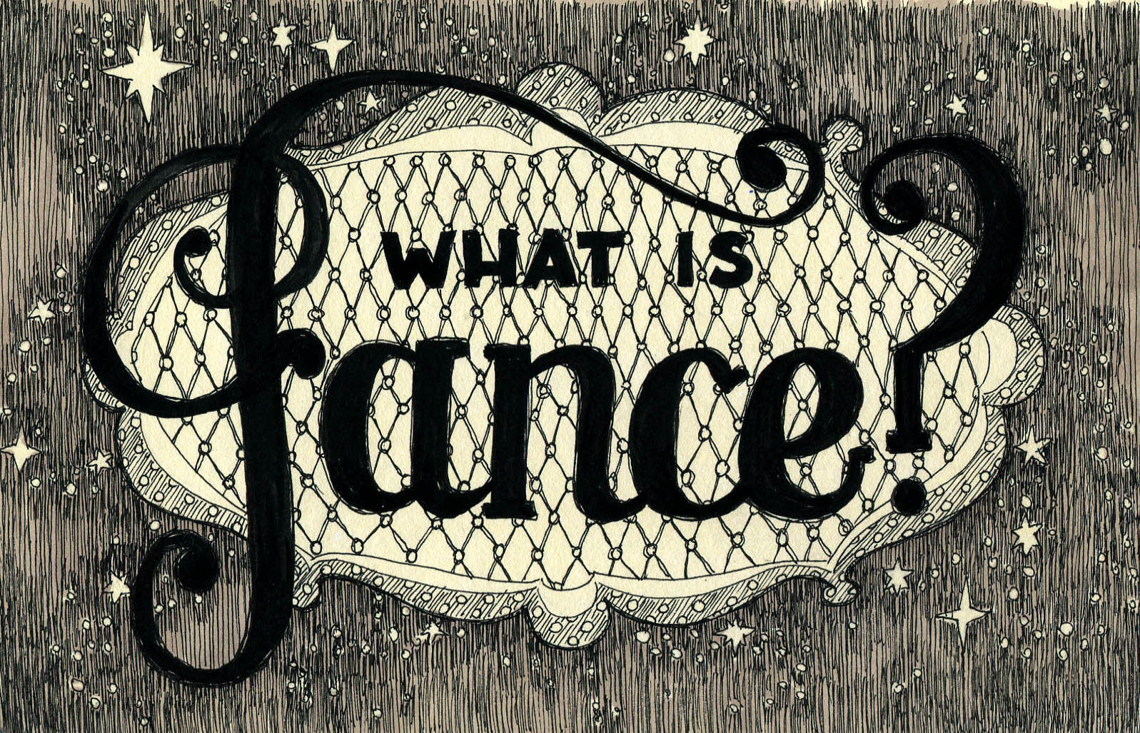 "Illustration with pen, the lettering says ""What is fance?"" in a fancy hand drawn style."
