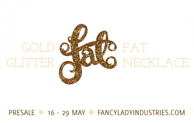 Claim your gold glitter fat necklace in the presale - until May 29