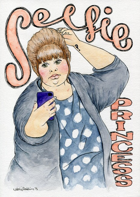 "Watercolour self portrait of myself posing and taking a selfie with my phone. Hand drawn text says ""Selfie princess""."