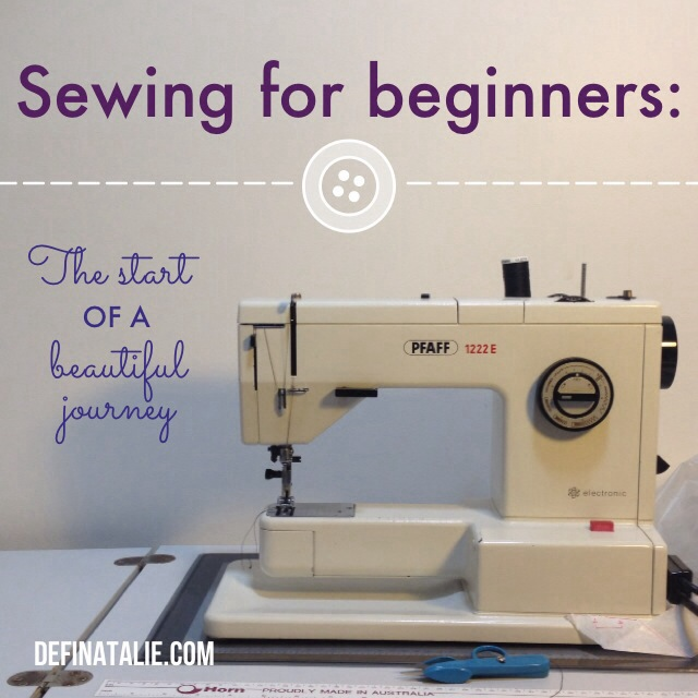 Sewing for beginners. The start of a beautiful journey.